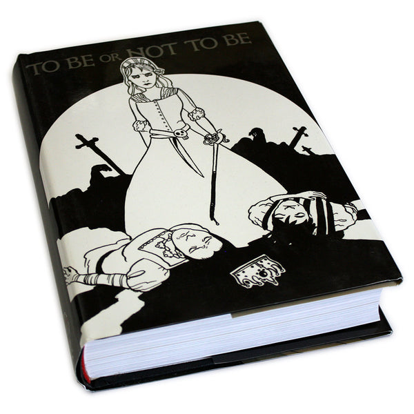 To Be or Not To Be HARDCOVER (Limited and *LAST CHANCE*)