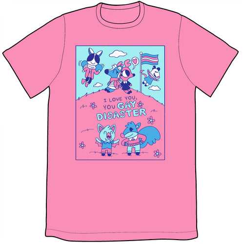 Gay Disaster Shirt PRE-ORDER