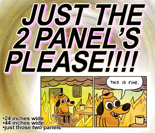This is Fine (First Two Panels) Print
