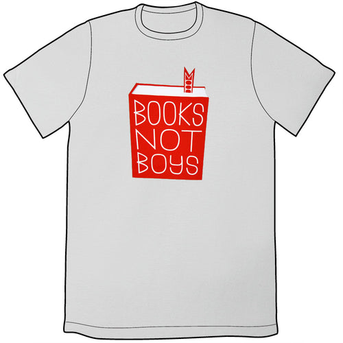 Books Not Boys Shirt