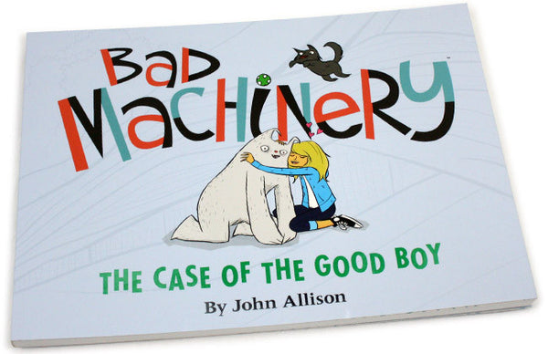 Bad Machinery Vol 2: The Case of the Good Boy