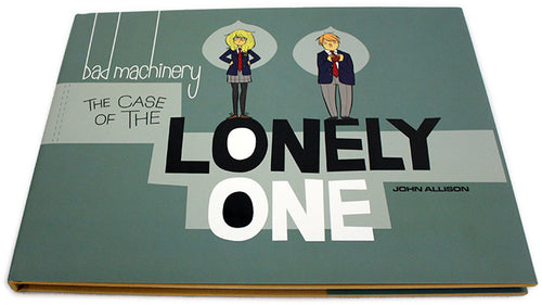 Bad Machinery Vol 4: The Case of the Lonely One