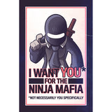 I Want You for the Ninja Mafia Shirts and Posters