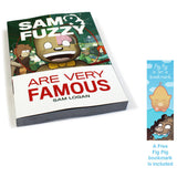 Sam and Fuzzy Are Very Famous (S&F Volume 2)