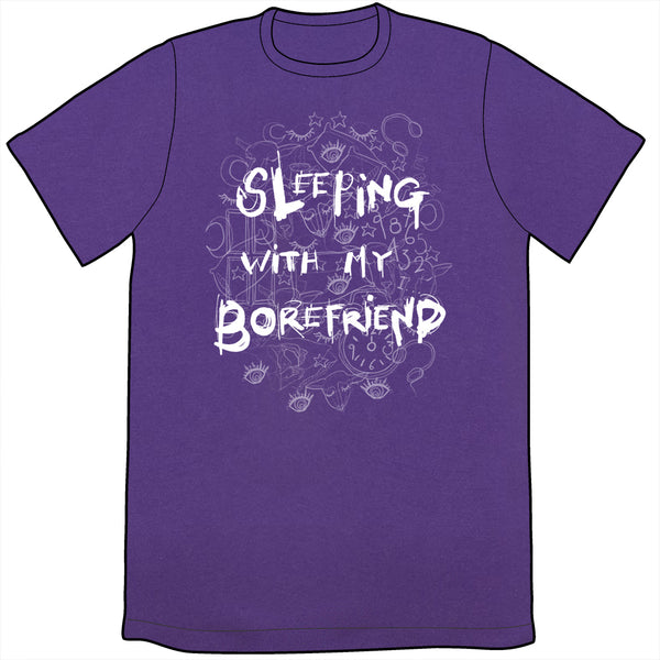 Sleeping With My Borefriend Shirt