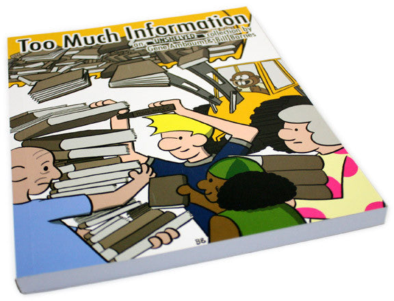 Too Much Information Book