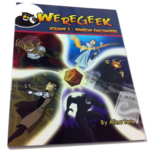 Weregeek Volume 5 - Random Encounters