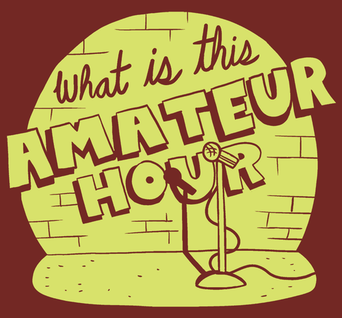 Amateur Hour Shirt