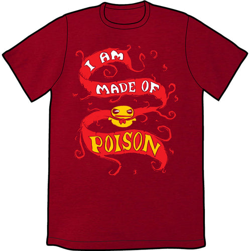 I Am Made of Poison Shirt