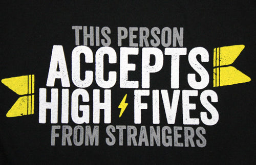 High Fives Acceptance Shirt