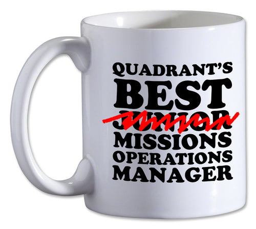 Quadrant's Best Mission Operations Manger Mug!