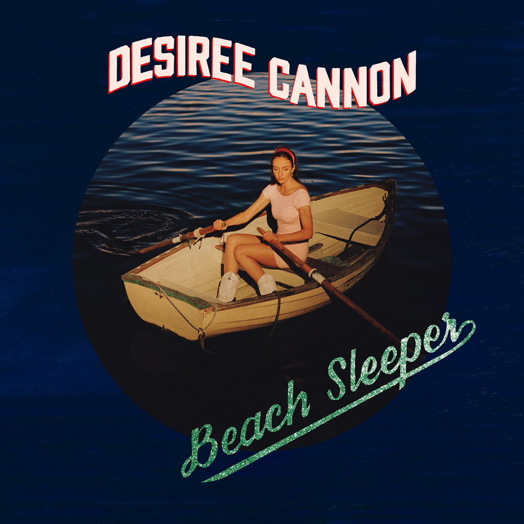 "Desiree Cannon ""Beach Sleeper"" LP / Digital Download"