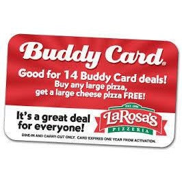 Buddy Card - LaRosa's Pizza - $150 Value Just $10 - HeroinSupport.org