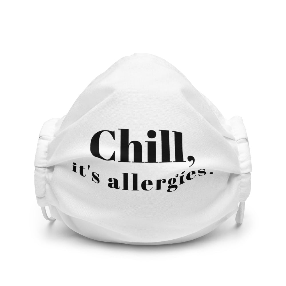 Chill, It's Allergies