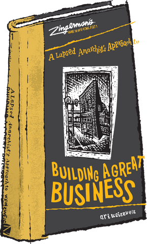 A Lapsed Anarchist's Approach to Building a Great Business