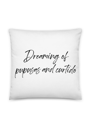 Dreaming Of Pupusas & Curtido Pillow