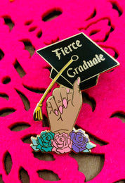 Fierce Graduate Pin