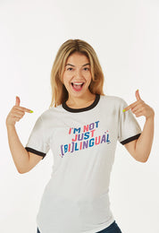 I'm Not Just [Bi]Lingual Tee