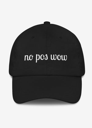 No Pos Wow Hat