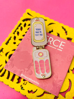 Tequila Made Me Text You Pin
