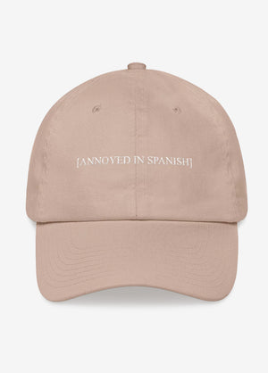 [Annoyed In Spanish] Dad Hat