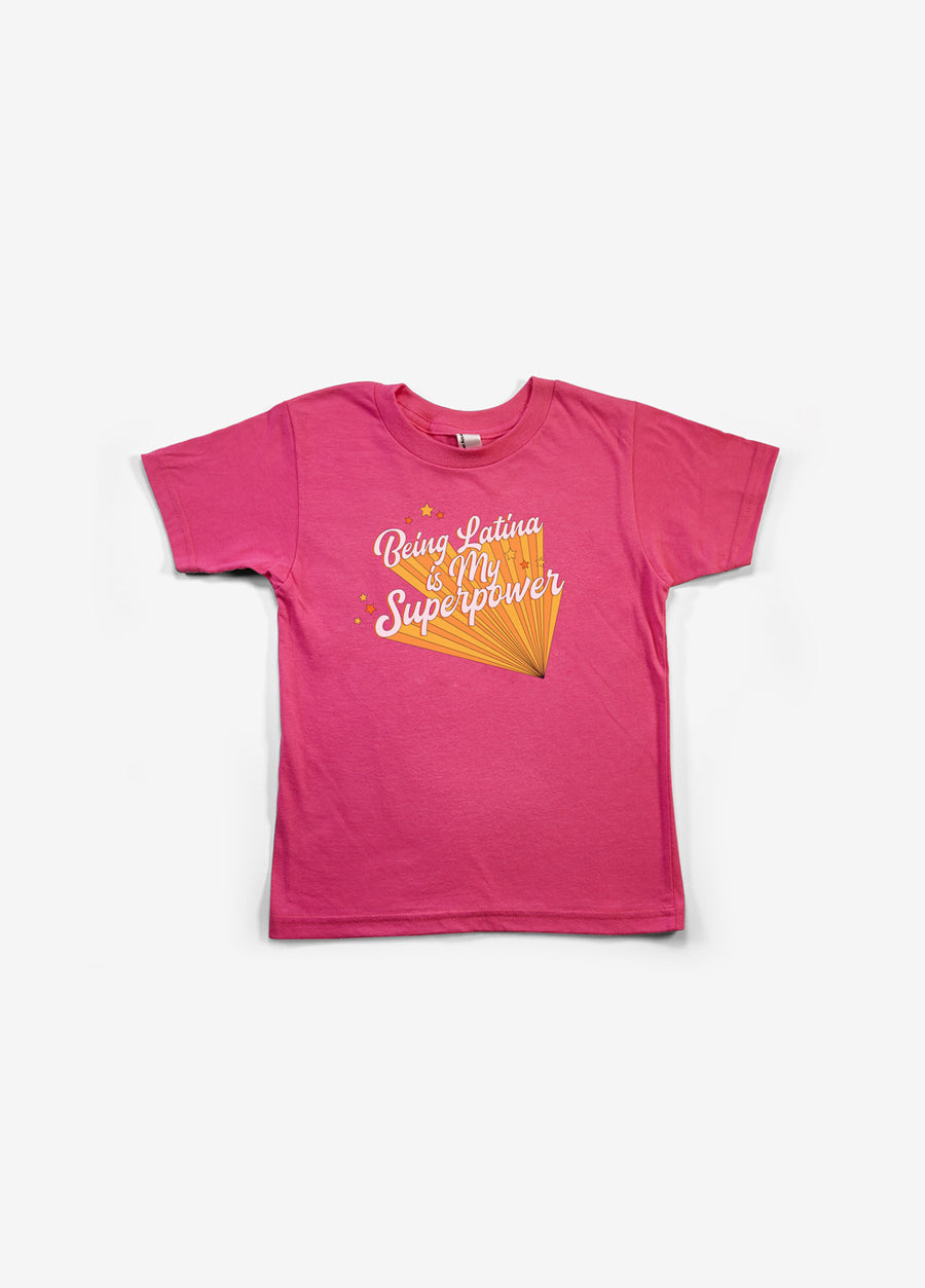 Being Latina Is My Superpower Kids Tee