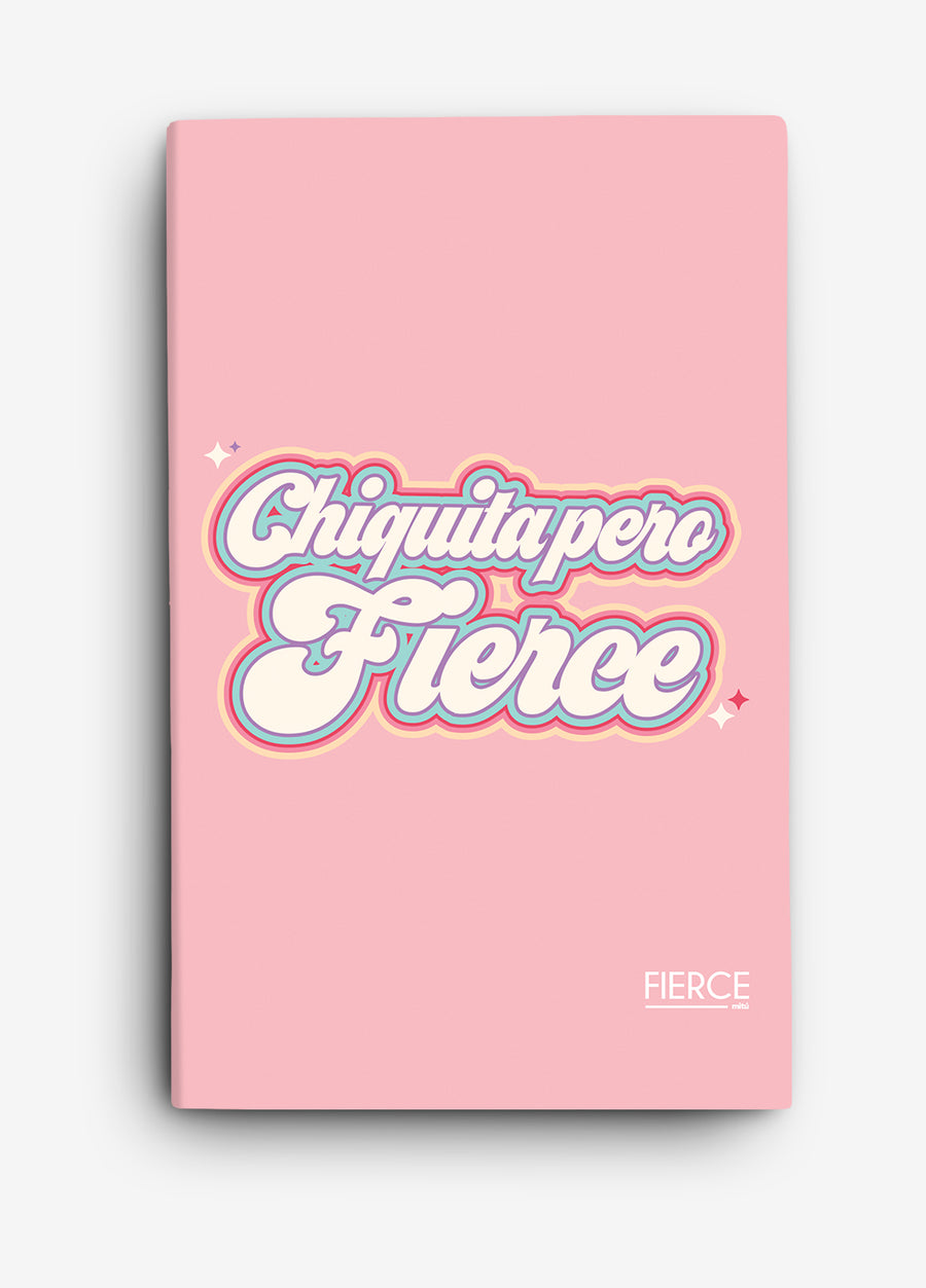 Chiquita Pero Fierce Journal