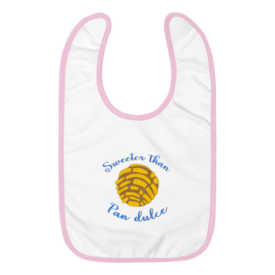 Sweeter than pan dulce Embroidered Baby Bib