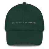 [Judges You In Spanish] Dad Hat