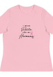 I Wear Rosita For My Hermana Charity Tee