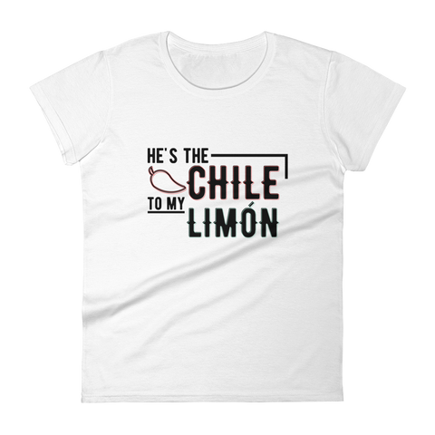 He's the Chile to My Limón Women tshirt