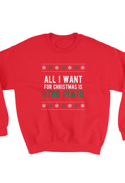 I-Want-Is-Otro-Plato-Sweatshirt-Christmas-red