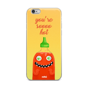 you're soooo hot phone case