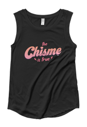 The Chisme Is True Tank Top