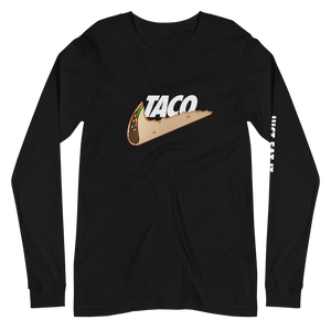 Taco. Just Eat It. Long Sleeve Tee