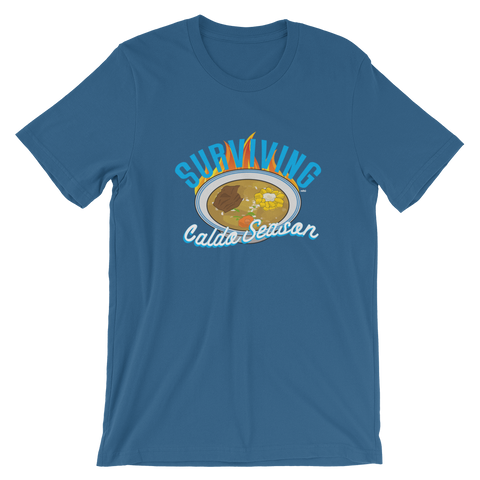 Surviving Caldo Season Unisex Tee