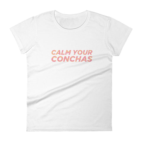 Calm your conchas  t-shirt