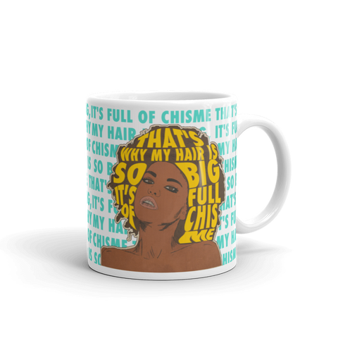 hair full of chisme mug
