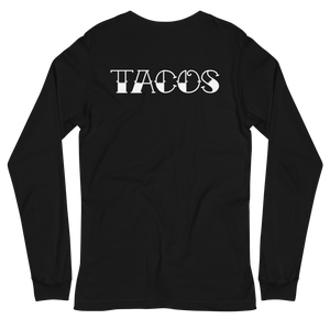TACOS Long Sleeve Tee