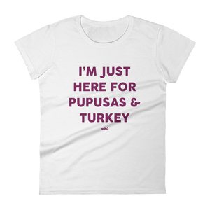 pupusas & turkey