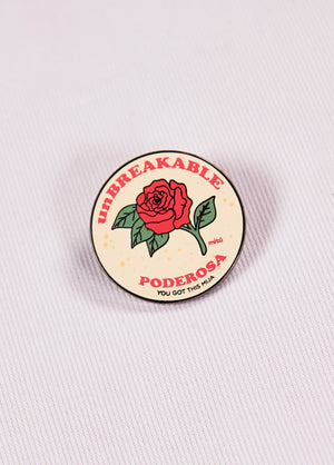 Unbreakable Poderosa Pin