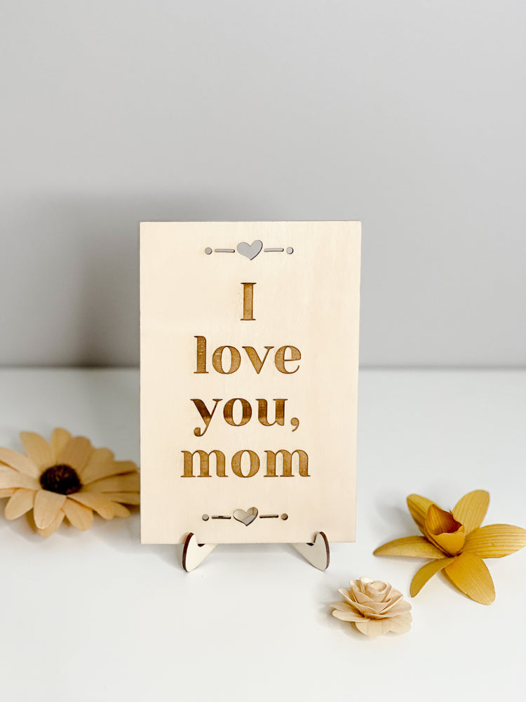 Mother's Day Card // I Love You Mom