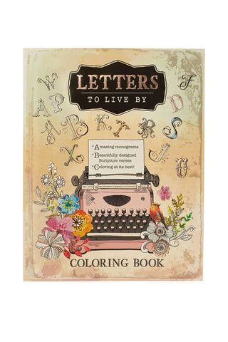 Letters to Live By ~ A-Z Monograms, Proverbs Coloring Book
