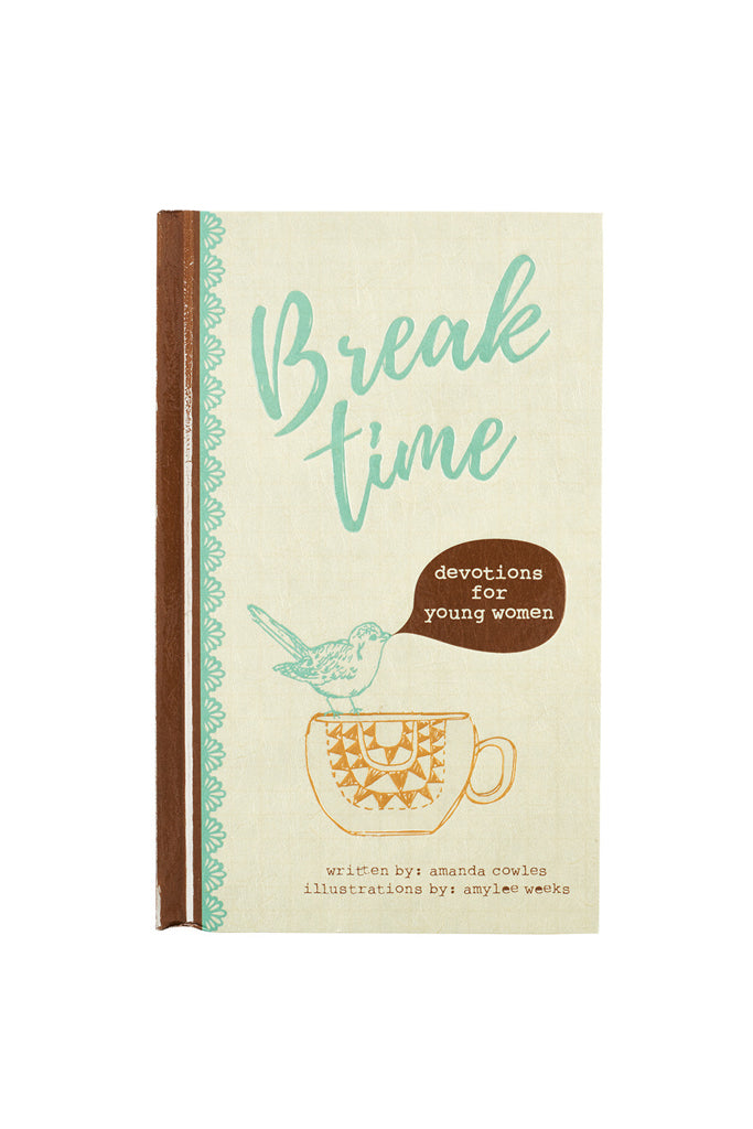 Break Time Devotional for Young Women