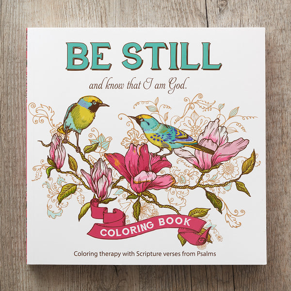 Be Still & Know that I Am God Coloring Book ~ Alt Cover View