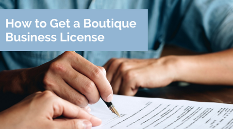 How to get a boutique business license