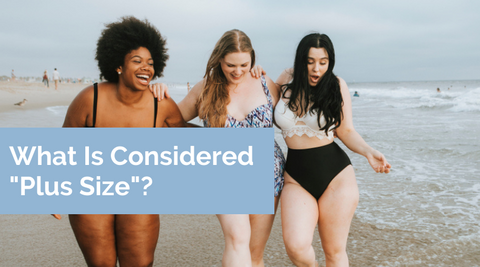 what is considered plus size