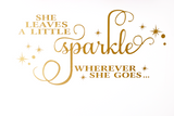 She Leaves a Little Sparkle Wherever She Goes Decal