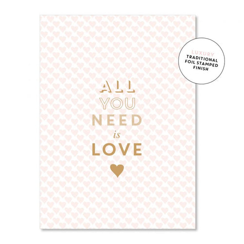 All You Need Is Love… - Just Smitten Greeting Card