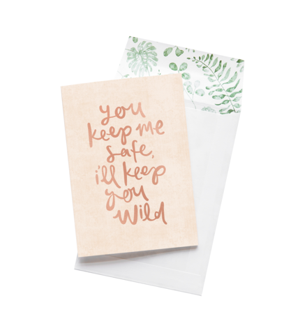 Your Keep Me Safe - Emma Kate Greeting Card